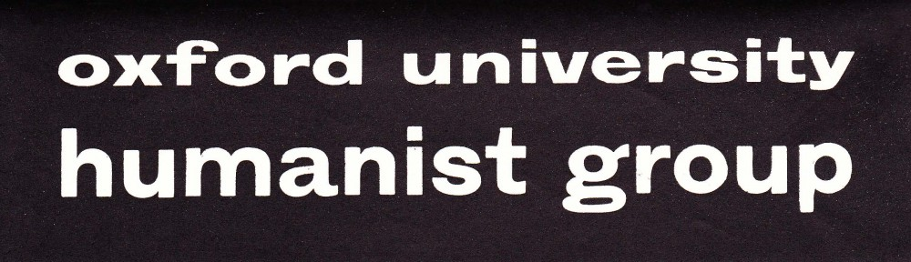 Oxford University Humanist Group Archive